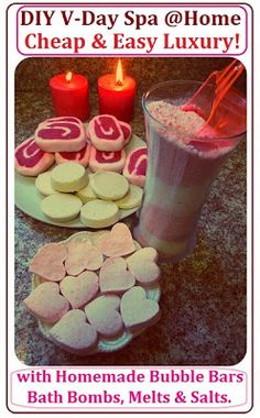 St. Valentine Day Spa at Home with Homemade Bath Salts, Homemade Bath Bombs, Bubble Bars and Bath Melts.