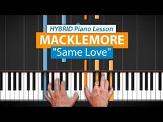 """How To Play """"Same Love"""" by Macklemore & Ryan Lewis   HD Piano (Part 1) Piano Tutorial - YouTube"""