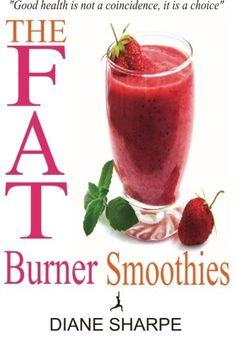 The Fat Burner Smoothies: The Recipe Book of Fat Burning Superfood Smoothies w/ SuperFood Smoothies for Weight Loss  Smoothies for Good Health by Diane Sharpe  $8.42  Many different combos of smoothie recipes for weight loss. Lose weight w/out compromising your health. It is a perfect companion for dieters who want to lose a few inches  pounds while keeping their body nourished, strong  healthy. These smoothies are: vegan friendly, gluten  sugar free, low carb,  low calories (300 or less).