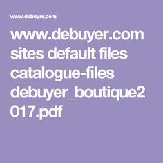 www.debuyer.com sites default files catalogue-files debuyer_boutique2017.pdf