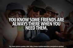 and when they didnt even realize that you needed them. Friendship Day Wishes, Great Quotes, Inspirational Quotes, More Pictures, Dear Friend, Better Life, Picture Quotes, Life Quotes, Quotes Quotes
