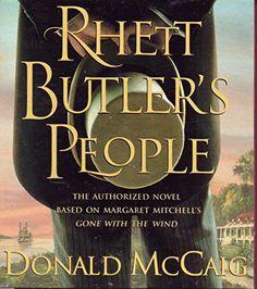 Rhett Butler's People by Donald McCaig https://www.amazon.com/dp/142720327X/ref=cm_sw_r_pi_dp_x_-UL-zbCDK4BCM