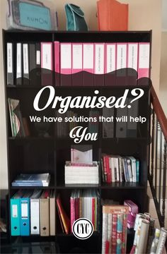 Are you organised? Don't be afraid to ask for help.  That is what we are here for!