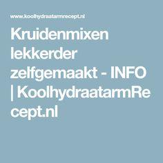 Kruidenmixen lekkerder zelfgemaakt - INFO | KoolhydraatarmRecept.nl