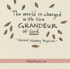 "A quote from ""God's Grandeur"" that I drew - poem by Gerard Manley Hopkins - love!"