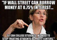 """This is not a meme - it's a quote from U.S. Senator Elizabeth Warren."" Amen to that!!"