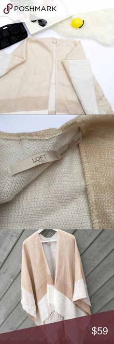 NWT Loft cozy XL natural poncho cape New with tags so stunning super cozy and soft Loft outlet poncho cape. One size. It's like blanket very big LOFT Jackets & Coats Capes