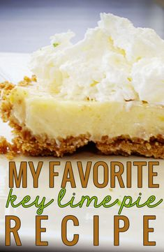 My Favorite Key Lime Pie Recipe. Simple, tasty, and the best one I've found yet! Never fails me!My Favorite Key Lime Pie Recipe. Simple, tasty, and the best one I've found yet! Never fails me! Key Lime Desserts, Just Desserts, Delicious Desserts, Green Desserts, Cold Desserts, Homemade Desserts, Delicious Dishes, Lime Recipes, Sweet Recipes