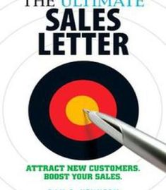 The Ultimate Sales Letter: Attract New Customers. Boost your Sales. The Ultimate Sales Letter Attract New Customers Boost Your Sales Sales Letter, Copywriting, Great Books, Writing Tips, Business Tips, Creative Business, Audio Books, Books To Read, Ebooks