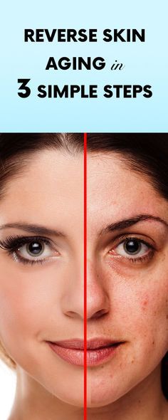 Reverse Skin Aging In 3 Simple Steps