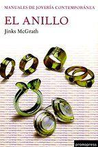 el anillo: manuales de joyeria contemporanea-jinks mcgrath-9788493588182
