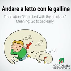 """Andare a letto con le galline Italian expression meaning """"to go to bed with the chickens"""" or """"to go to bed early"""" #learnitalian via Studioitalia, Rome"""