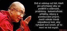 #motivacia #zmena #zivot #optimizmus #dalailama Dalai Lama, Motto, Motivation, Love, Quotes, Inspiration, Originals, Angels, Fun