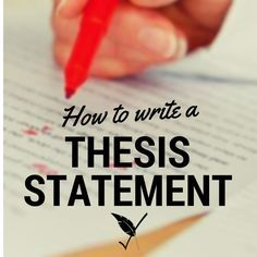 Essay writing Developing a strong thesis statement Academic