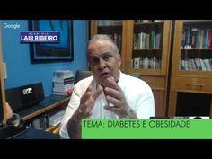 Diabetes e Obesidade com Dr. Lair Ribeiro