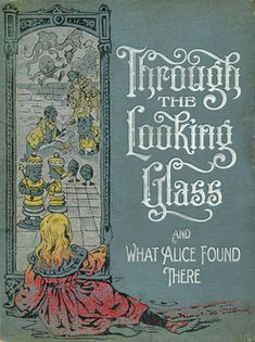 Love my Alice books . Through the Looking Glass & What Alice Found There ~ Lewis Carroll part of my dream to paint all of my inner doors as classic books Vintage Book Covers, Vintage Children's Books, Old Books, Antique Books, Alice Book, Alice In Wonderland Book, Adventures In Wonderland, Book Cover Art, Book Cover Design