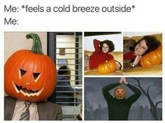 Memes for people who have zero chill when it comes to waiting for fall