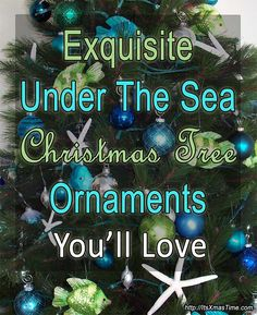 Under the sea Christmas ornaments add a colorful touch of elegance to your Christmas tree, from fish ornaments to urchins, from jellyfish to dolphin items. - #SeaTreeOrnaments