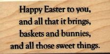 NEW mounted Easter rubber stamp   Happy Easter to you, and all that it brings