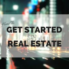 The ultimate guide to becoming a top producer! This how to get started in real estate guide will get you going with a bang.