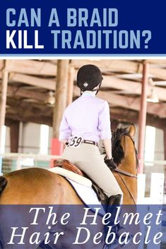 On the mixed reactions regarding wearing a braid outside the helmet at a horse show. Equestrian Boots, Equestrian Outfits, Equestrian Style, Equestrian Fashion, Riding Hats, Riding Helmets, Horse Riding, Riding Clothes, Helmet Hair