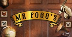 The eccentric British adventurer, Phileas J. Fogg, Esq. welcomes you to his London-based residence and tavern.
