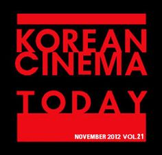 The new KOREAN CINEMA TODAY webzine is now live, check it out for great new content on Korean films