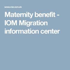 Maternity benefit  - IOM Migration information center