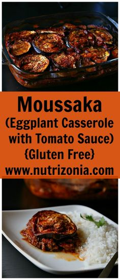 Moussaka, A hearty eggplant casserole with lamb meat plunged in rich tomato sauce, that is naturally gluten free. This is the perfect healthy comfort meal!