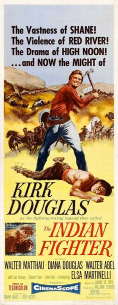 THE INDIAN FIGHTER (1955) - Kirk Douglas - Walter Mathau - Elsa Martinelli - Directed by Andre DeToth - United Artists - Insert Movie Poster.