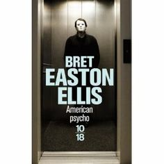 Livre American Psycho de Bret Easton Ellis