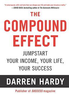 The Compound Effect by Darren Hardy https://www.amazon.com/dp/B005P1YCNK/ref=cm_sw_r_pi_dp_x_zjSnybSNJRVQ4