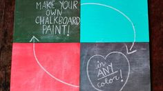DIY chalkboard paint in any color