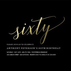 Shop Birthday Invitations - Formal Faux Gold created by UniqueInvites. 60th Birthday Ideas For Dad, 60th Birthday Party Decorations, Dad Birthday, Birthday Bash, Birthday Centerpieces, Surprise Birthday, Birthday Celebrations, Birthday Cakes, Birthday Parties