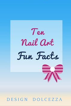 Design Dolcezza: 10 Nail Art Fun Facts with a Jamberry Twist :)