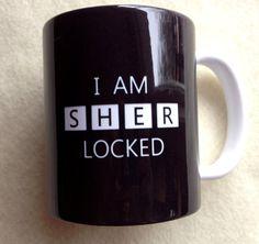 Sherlock Holmes I am Sherlocked 11 ounce by SutherlandsGeekery