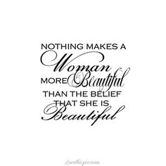 nothing makes a woman more beautiful quotes quote beautiful girly quote beautiful quote women quote PLUSH HAIR & BEAUTY SALON
