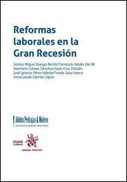 Reformas laborales en la gran recesión.    Tirant lo Blanch, 2016