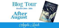 Radical Reads Book Blog: Blog / Review Tour After August by Angela March