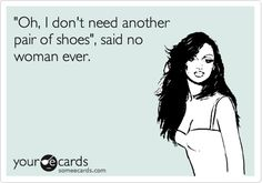 We can always use more shoes!