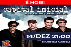 Show do Capital Inicial - cobertura - http://metropolitanafm.uol.com.br/novidades/entretenimento/show-capital-inicial-cobertura