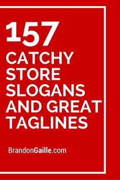List of 157 Catchy Store Slogans and Great Taglines