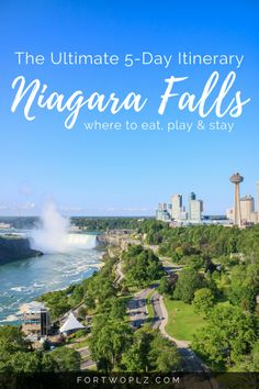 Planning a road trip to Niagara Falls? This 5-day itinerary highlights the best things to do in Toronto, Hamilton & Niagara! #canadaroadtrip #niagarafalls #toronto #hamilton #travelguide #canada