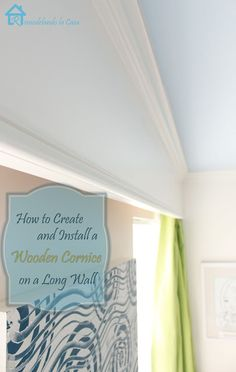 Remodelando la Casa: Give Interest to a Room with a Wooden Cornice
