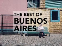 THE BEST OF BUENOS AIRES