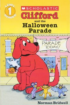 Clifford and the Halloween Parade HELLO READER LEVEL 1 Reissue