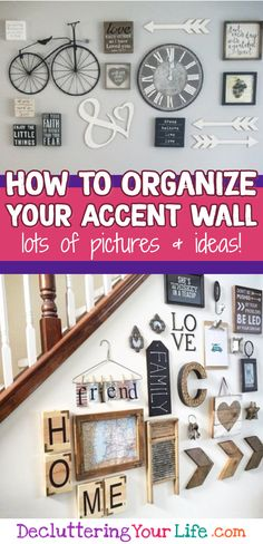 How to organize an accent wall - beautiful DIY gallery wall ideas and accent walls to copy #organizationideasforthehome #diyhomedecor #gettingorganized #lifehacks #homedecorideas