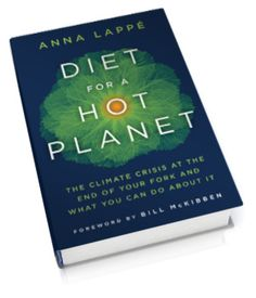Diet for a Hot Planet: The climate crisis at the end of your fork and what you can do about it . . . we loved meeting author Anna Lappe last year in Santa Monica--inspiring.
