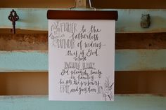 Father to the Fatherless, Wall art, Hand lettered, Typography by SprigsofWisdom on Etsy https://www.etsy.com/listing/209483597/father-to-the-fatherless-wall-art-hand