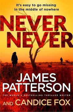 Never Never by James Patterson | Angus & Robertson Bookworld | Books…